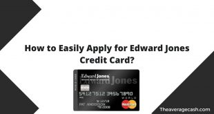 How to Apply for Edward Jones Credit Card